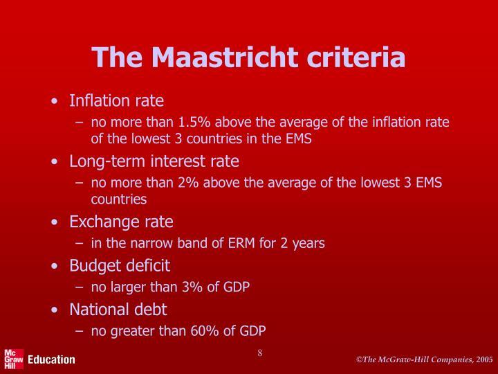 The Maastricht criteria