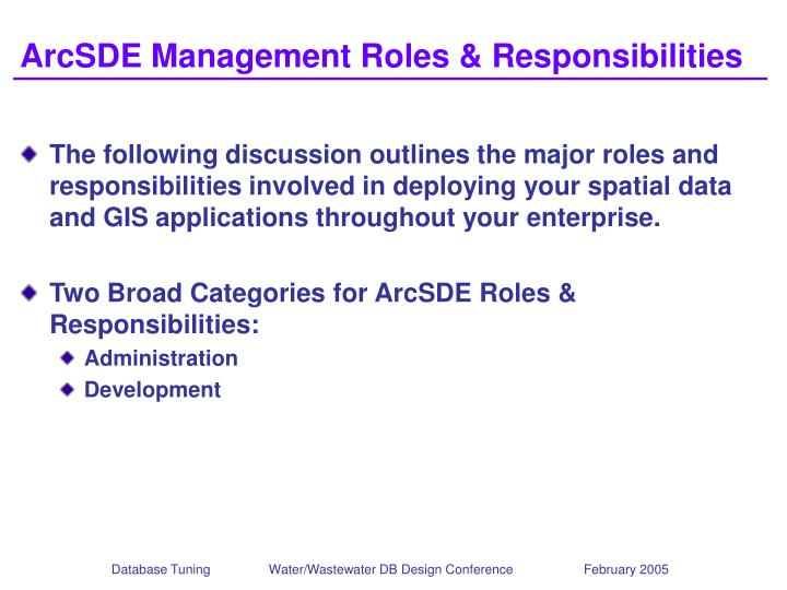 ArcSDE Management Roles & Responsibilities