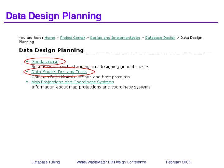 Data Design Planning