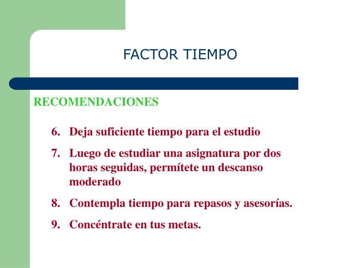 FACTOR TIEMPO