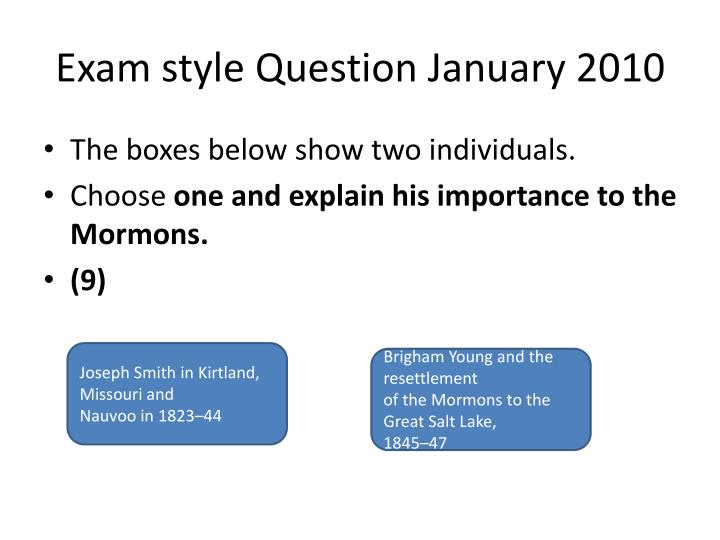 Exam style Question January 2010