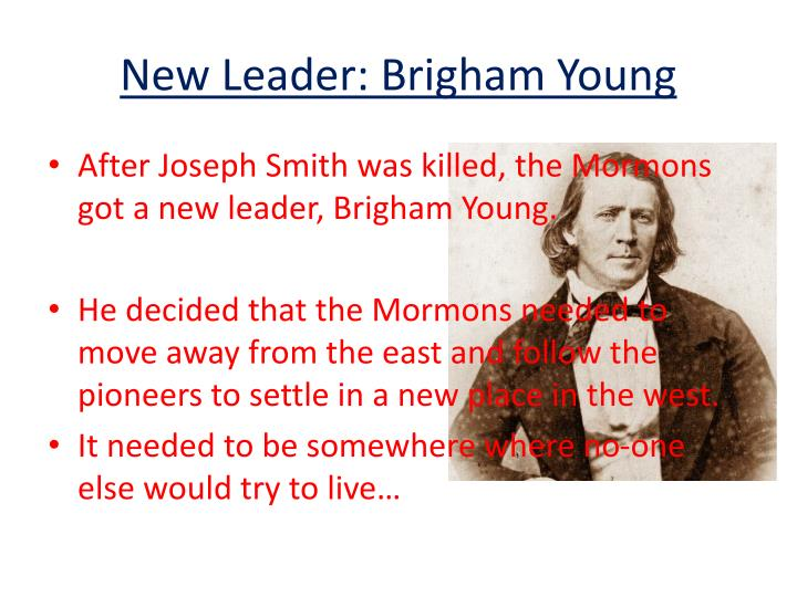 New Leader: Brigham Young