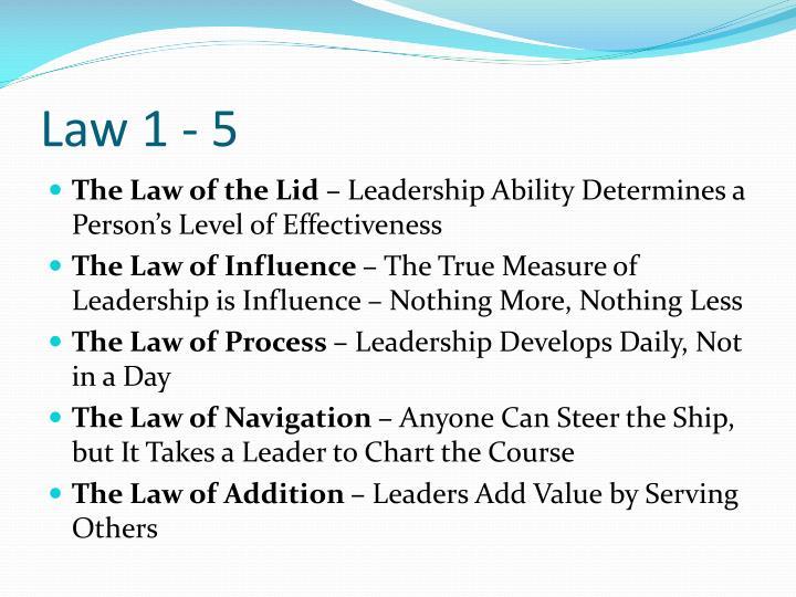 Law 1 - 5
