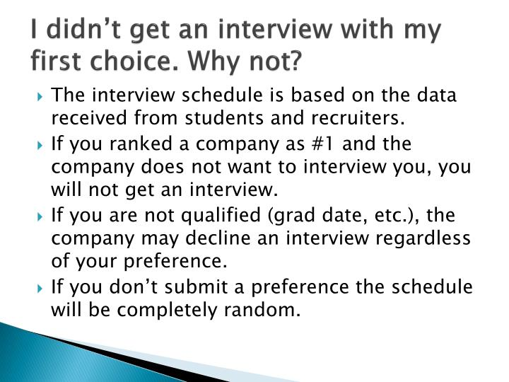 I didn't get an interview with my first choice. Why not?
