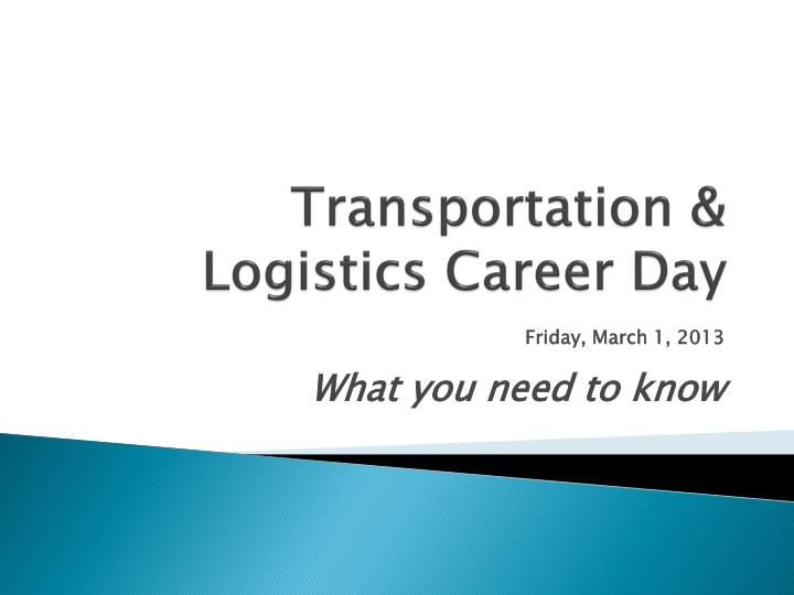 Transportation logistics career day