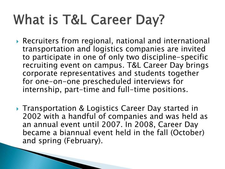 What is T&L Career Day?