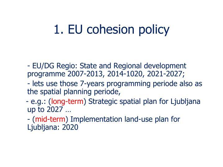 1. EU cohesion policy