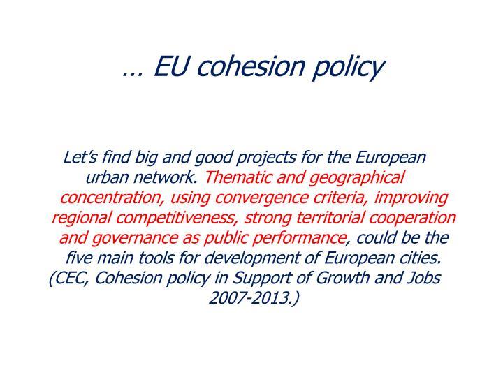 … EU cohesion policy