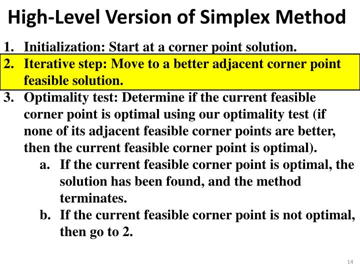 Initialization: Start at a corner point solution.