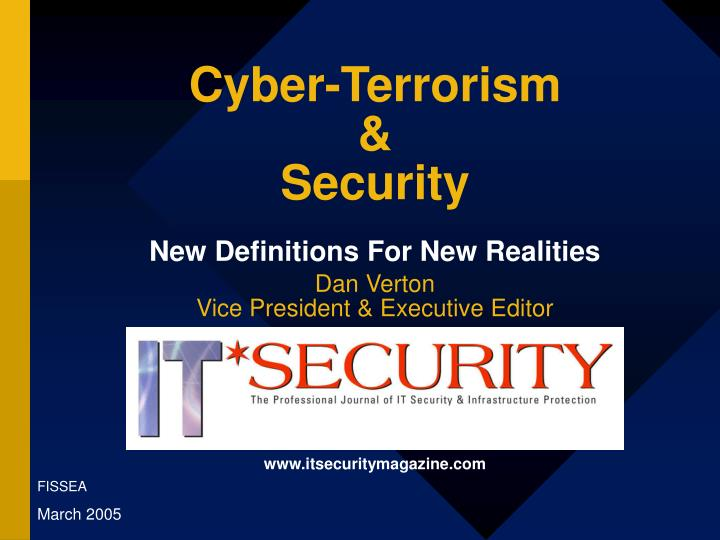 Cyber terrorism security new definitions for new realities l.jpg