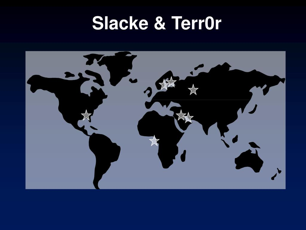 Slacke & Terr0r