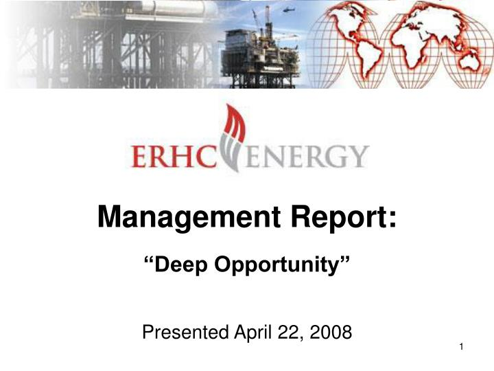 Management report deep opportunity