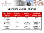 operators making progress