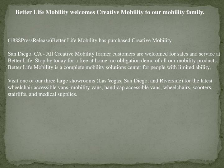 Better Life Mobility welcomes Creative Mobility to our mobility family.