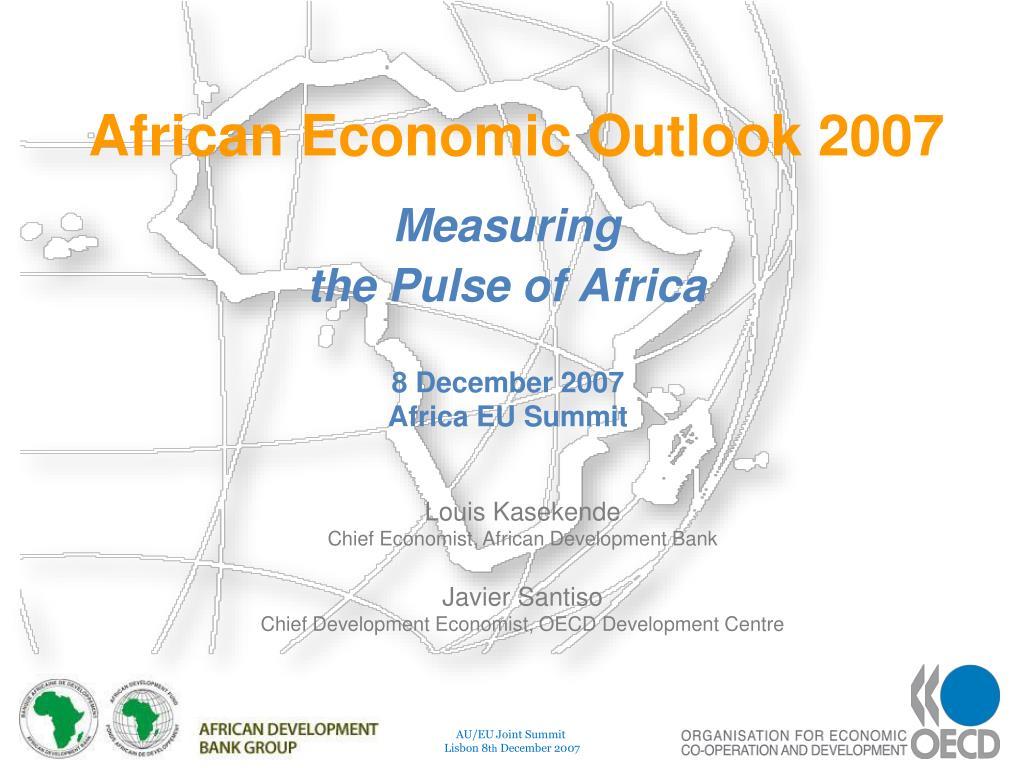 African Economic Outlook 2007