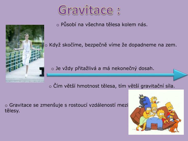 Gravitace :