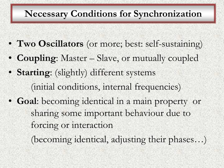 Necessary Conditions for Synchronization