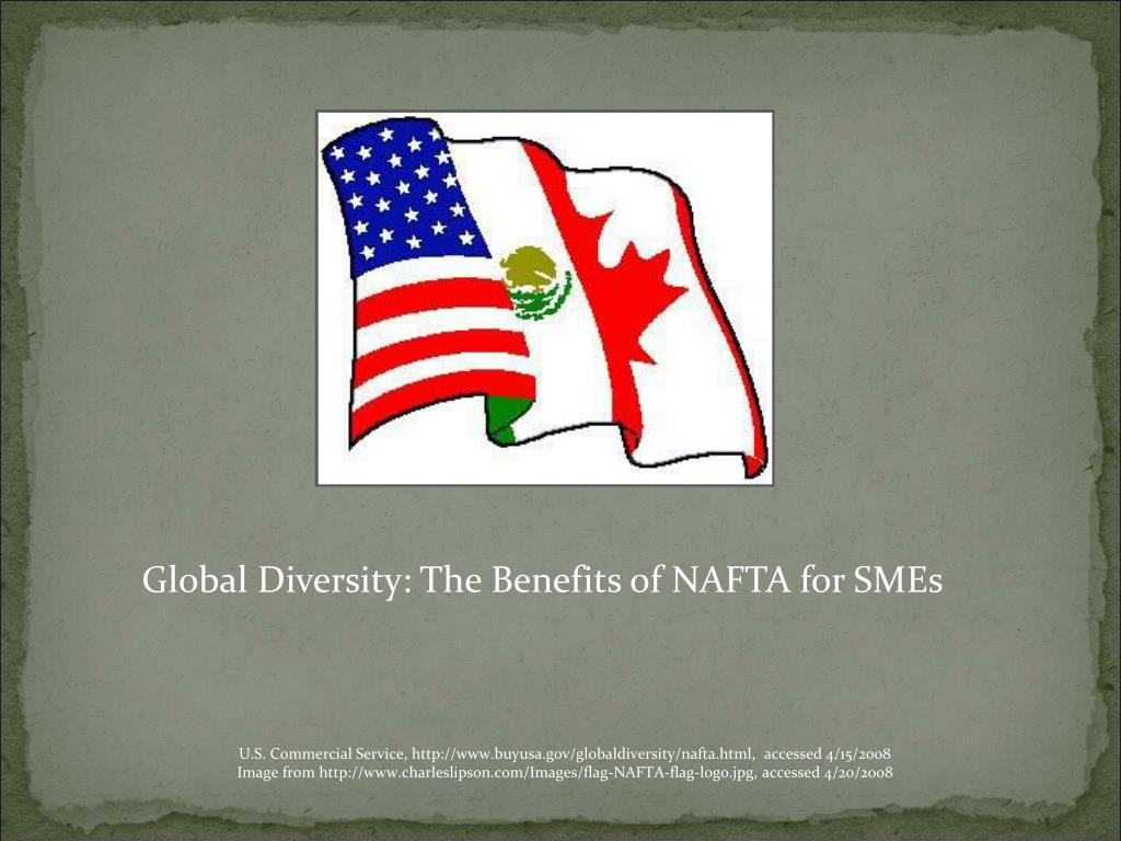 Global Diversity: The Benefits of NAFTA for SMEs