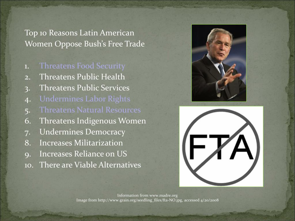 Top 10 Reasons Latin American Women Oppose Bush's Free Trade
