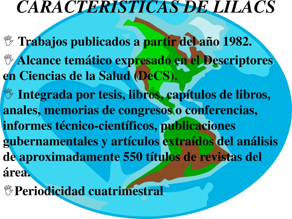 CARACTERÍSTICAS DE LILACS