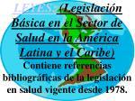 leyes legislaci n b sica en el sector de salud en la am rica latina y el caribe