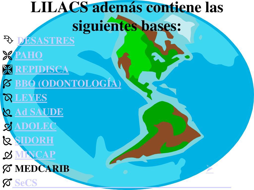 LILACS además contiene las siguientes bases: