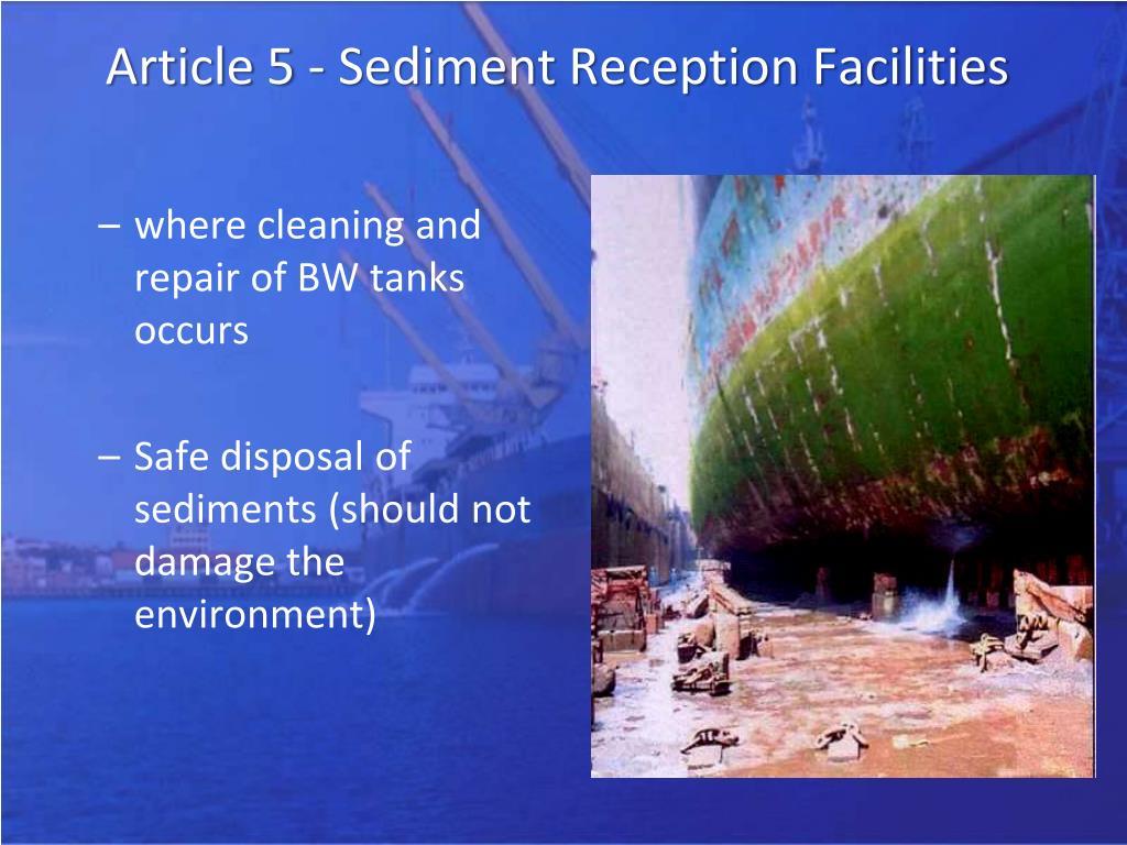 Article 5 - Sediment Reception Facilities