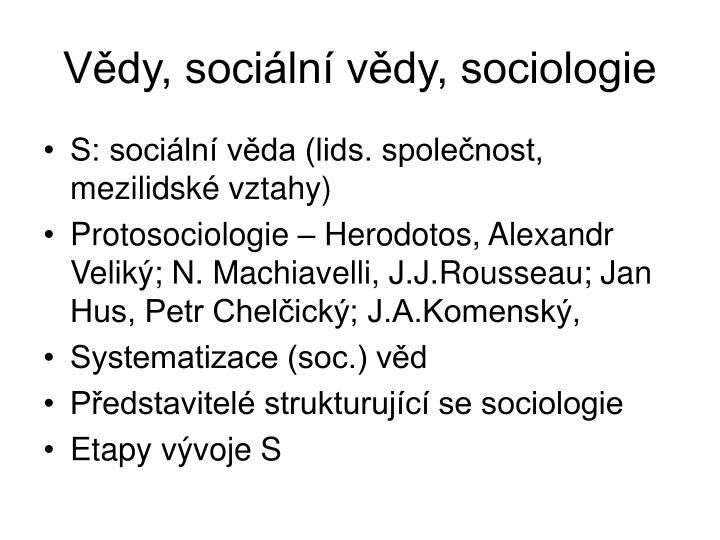 Vědy, sociální vědy, sociologie