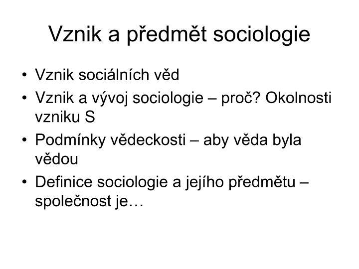 Vznik a předmět sociologie