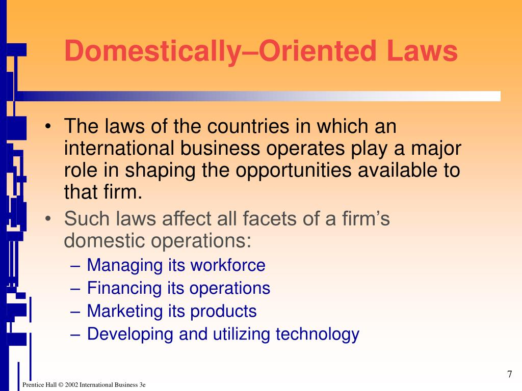 Domestically–Oriented Laws