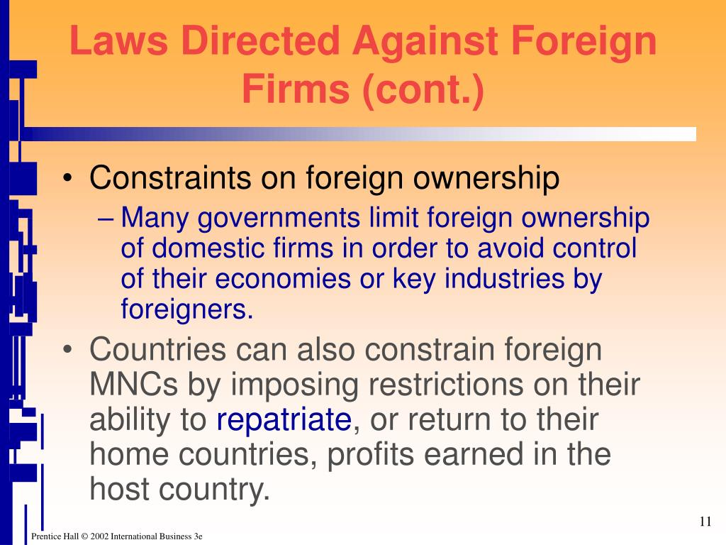 Laws Directed Against Foreign Firms (cont.)