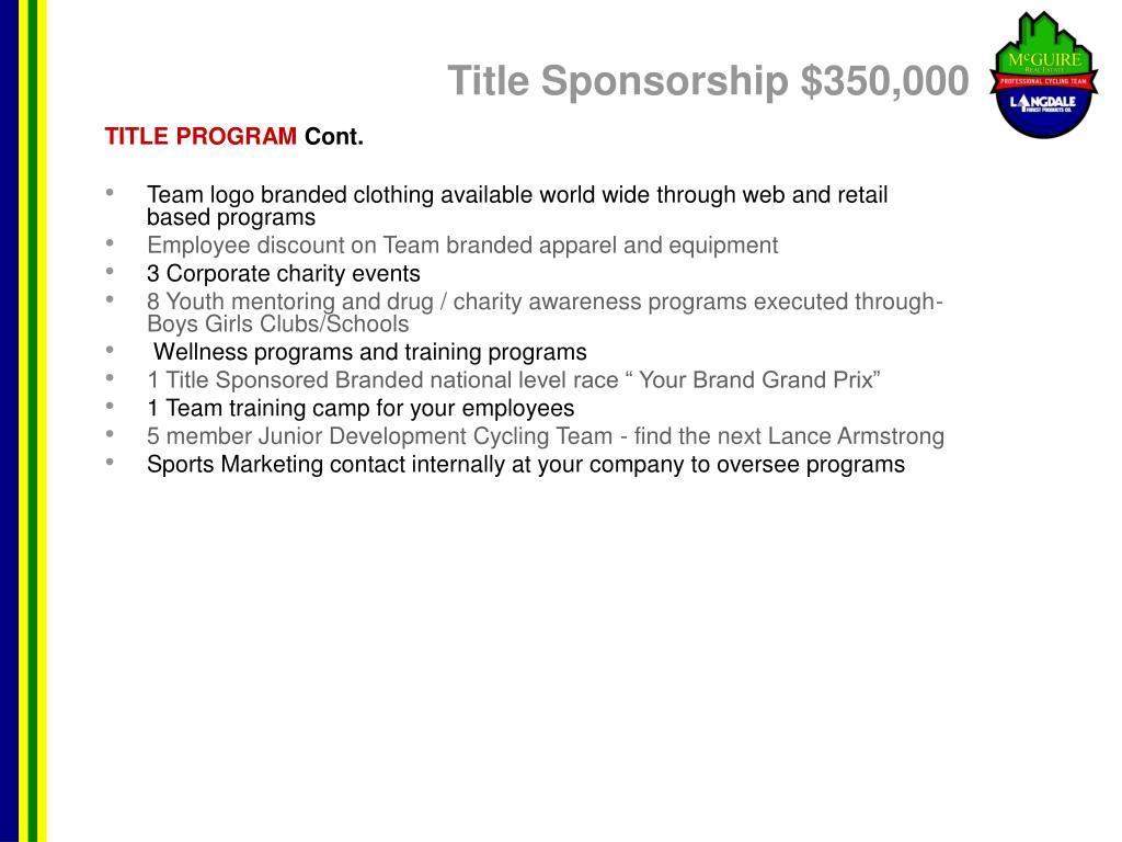 Title Sponsorship $350,000