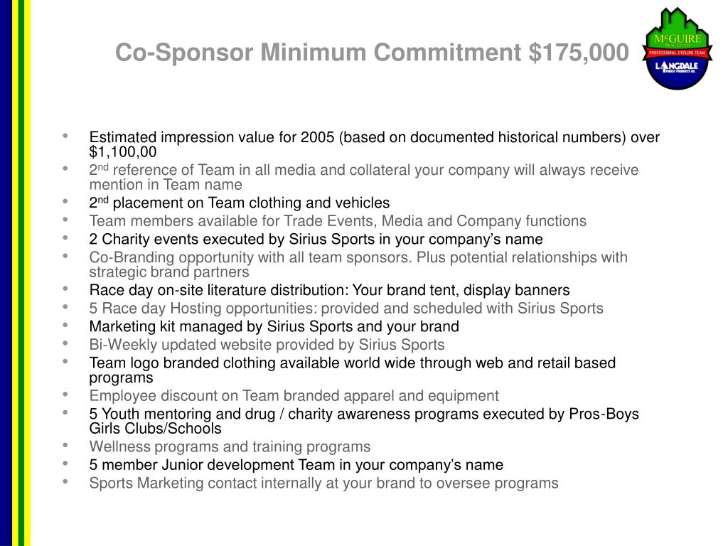 Co-Sponsor Minimum Commitment $175,000