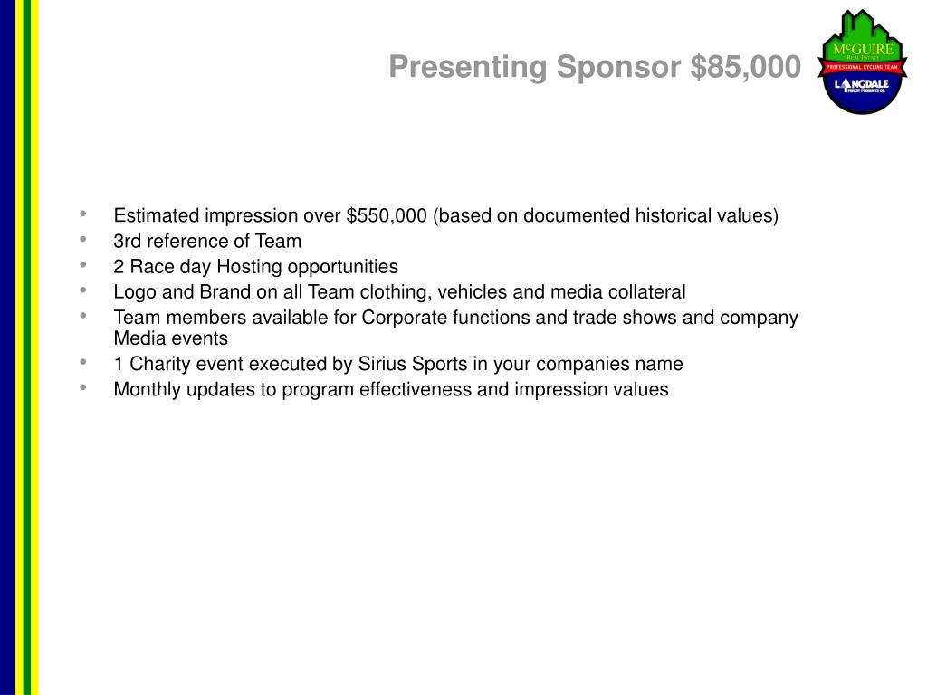Presenting Sponsor $85,000