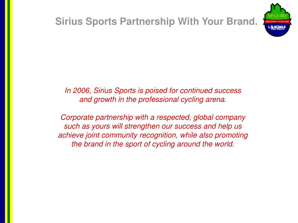 Sirius Sports Partnership With Your Brand.