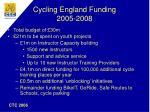 cycling england funding 2005 2008