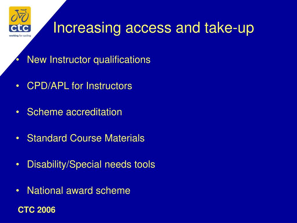 Increasing access and take-up