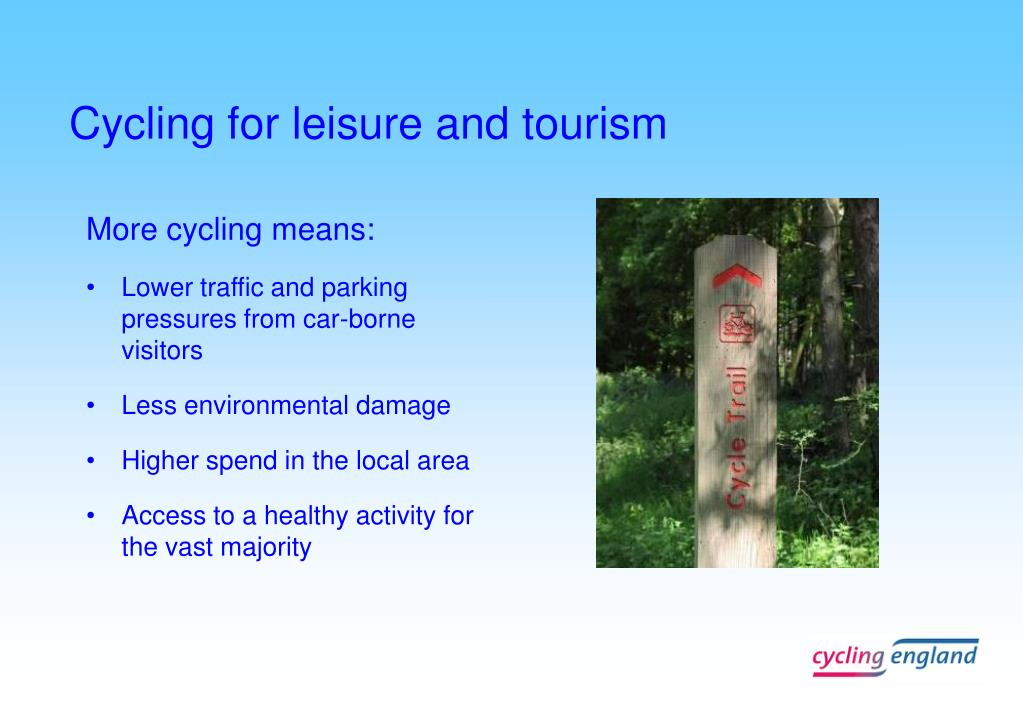 Cycling for leisure and tourism