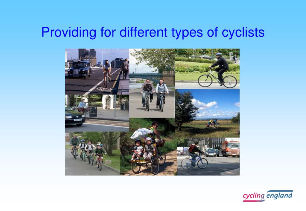 Providing for different types of cyclists