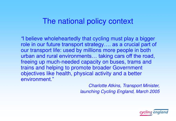 The national policy context