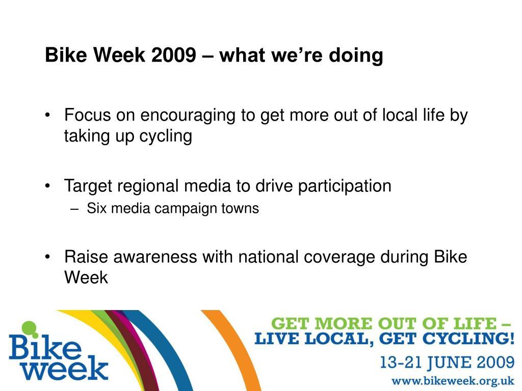 Bike Week 2009 – what we're doing