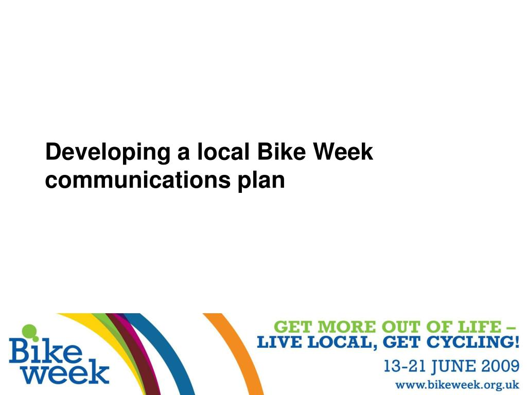 Developing a local Bike Week communications plan