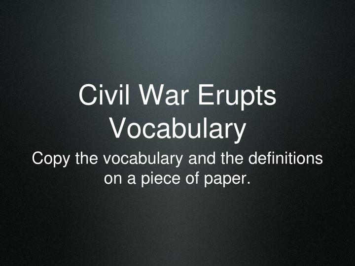 Civil war erupts vocabulary