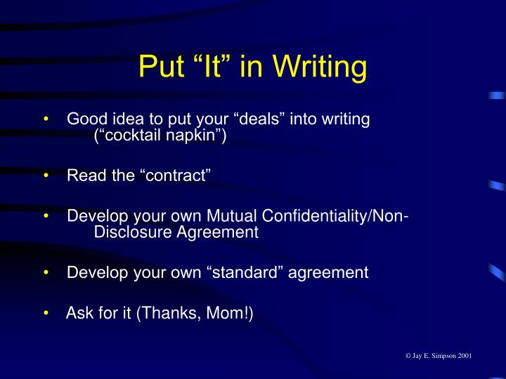"Put ""It"" in Writing"