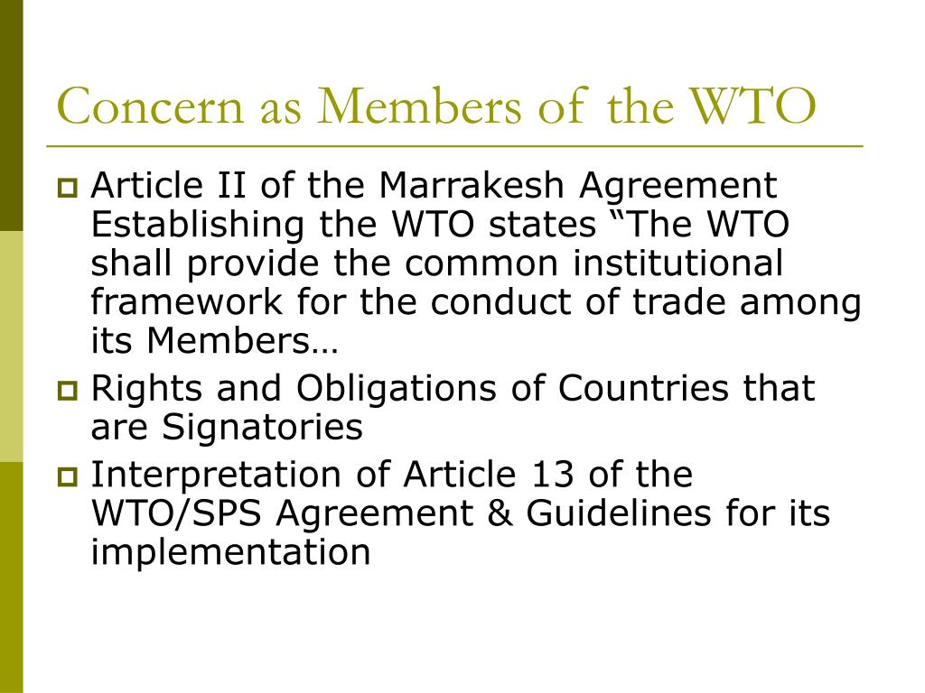 Concern as Members of the WTO