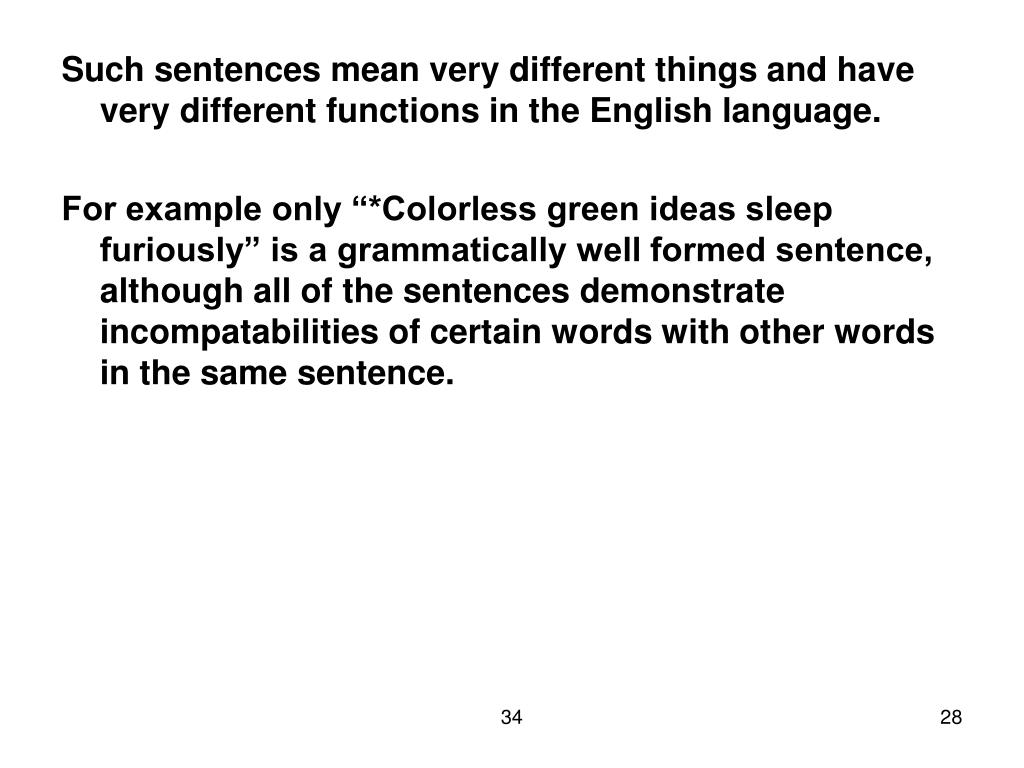 Such sentences mean very different things and have very different functions in the English language.