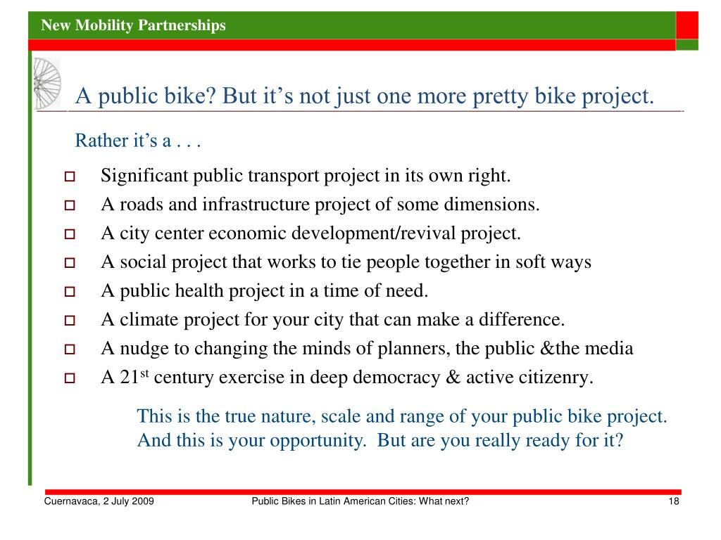 A public bike? But it's not just one more pretty bike project.
