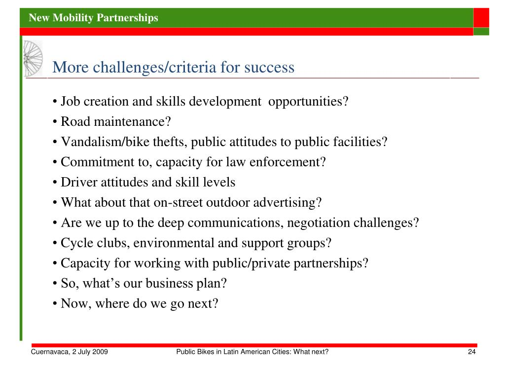 More challenges/criteria for success
