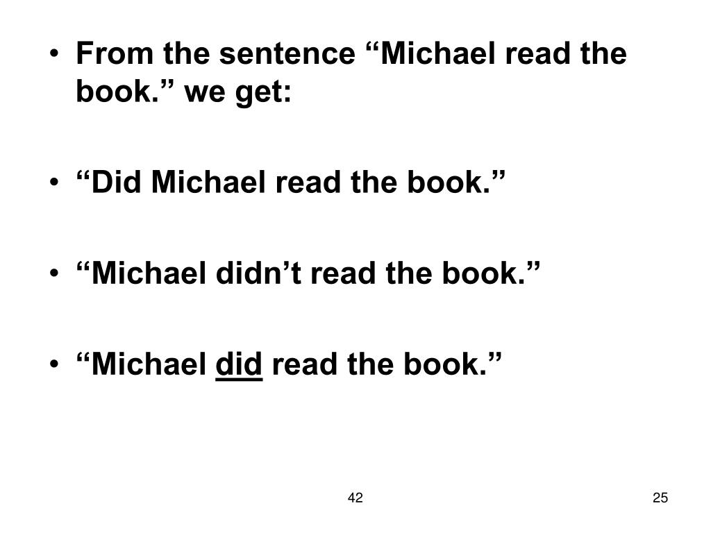 "From the sentence ""Michael read the book."" we get:"
