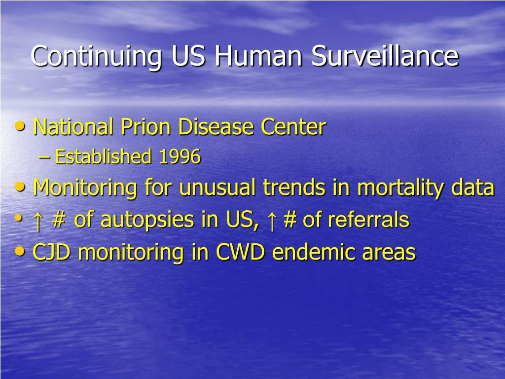 Continuing US Human Surveillance